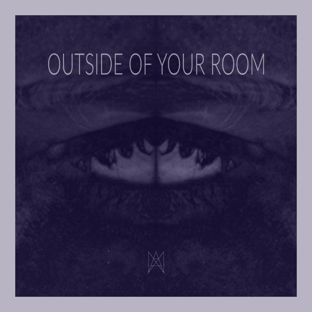 ANA ANA - OUTSIDE OF YOUR ROOM (Coverart)